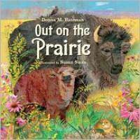 Out on the Prairie - Donna M. Bateman, Susan Swan