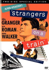Strangers on a Train - Alfred Hitchcock, Robert W. Walker, Farley Granger
