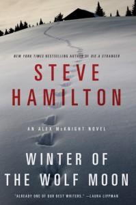 Winter of the Wolf Moon: An Alex McKnight Novel - Steve Hamilton