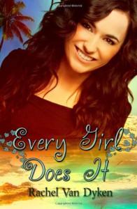 Every Girl Does It - Rachel Van Dyken