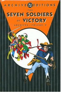 The Seven Soldiers of Victory Archives, Vol. 2 - Mort Weisinger, Ed Dobrotka, Maurice Del Bourgo, Joe Kubert