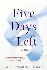Five Days Left - Julie Lawson Timmer