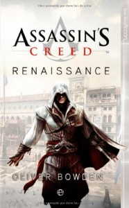 Assassin's Creed (Ficcion) - Oliver Bowden