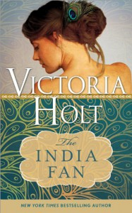 The India Fan (Casablanca Classics) - Victoria Holt