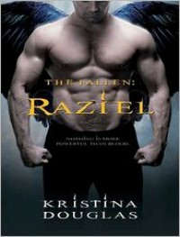 Raziel - Kristina Douglas, Karen White, Paul Costanzo