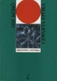 Czwarta epoka - Kōbō Abe, Mikołaj Melanowicz