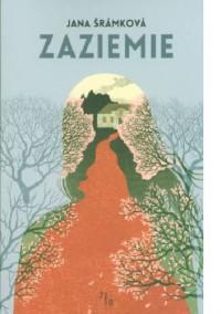 Zaziemie - Jana Šrámková