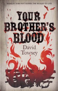 Your Brother's Blood - David Towsey