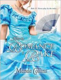 How to Romance a Rake - Manda Collins, Anne Flosnik