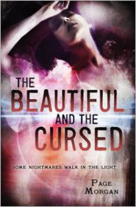 The Beautiful and the Cursed -