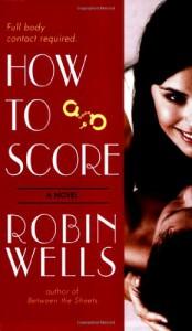 How to Score - Robin  Wells