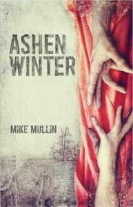 Ashen Winter  - Mike Mullin
