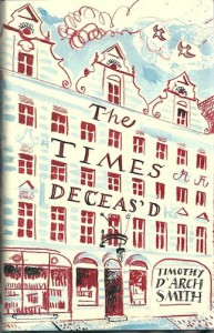 The Times Deceas'd: The Rare Book Department Of The Times Bookshop In The 1960s - Timothy D'Arch Smith