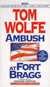Ambush at Fort Bragg - Tom Wolfe, Edward Norton