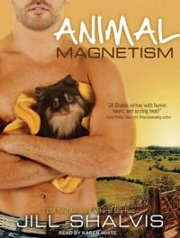 Animal Magnetism - Jill Shalvis, Karen White