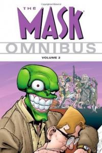 The Mask Omnibus Volume 2 - Mike Richardson