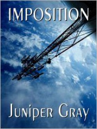 Imposition - Juniper Gray