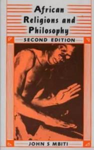 African Religions & Philosophy (African Writers) - John S. Mbiti
