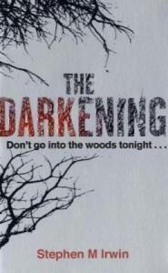 The darkening - Stephen M. Irwin
