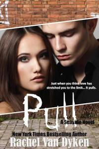 Pull (Seaside, #2) - Rachel Van Dyken