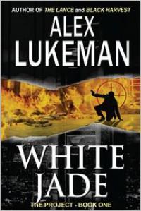 White Jade - Alex Lukeman