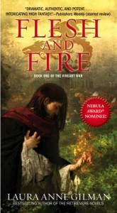 Flesh and Fire (Vineart War #1) - Laura Anne Gilman