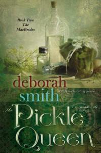 The Pickle Queen (A Crossroads Café Novella, Book Two of the MacBrides) - Deborah Smith
