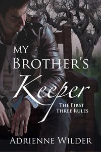 The First Three Rules - Adrienne Wilder