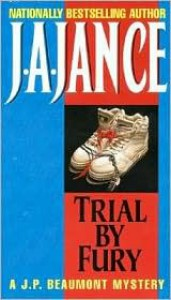 Trial By Fury - J.A. Jance