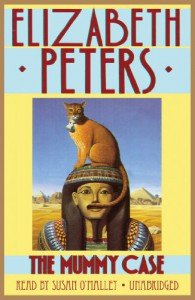The Mummy Case (Amelia Peabody #3) - Elizabeth Peters, Susan O'Malley
