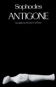 Antigone - Sophocles, Richard Emil Braun