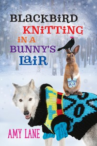 Blackbird Knitting in a Bunny's Lair - Amy Lane