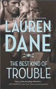 The Best Kind of Trouble (Hqn) - Lauren Dane