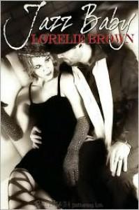 Jazz Baby - Lorelie Brown
