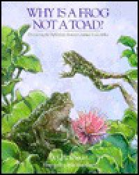 Why Is A Frog Not A Toad?: Discovering The Difference Between Animal Look Alikes - Q.L. Pearce