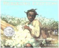 Working Cotton - Sherley Anne Williams, Carole Byard