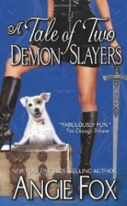 A Tale of Two Demon Slayers - Angie Fox