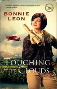 Touching the Clouds: A Novel - Bonnie Leon