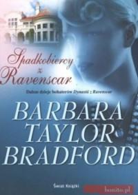 Spadkobiercy z Ravenscar - Barbara Taylor Bradford