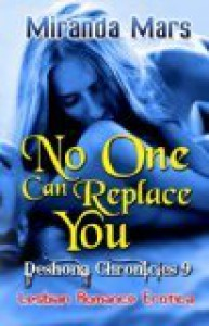 No One Can Replace You - Miranda Mars