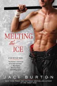 Melting the Ice - Jaci Burton