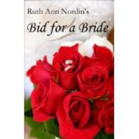 Bid for a Bride - Ruth Ann Nordin