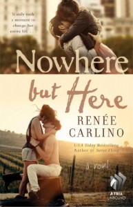 Nowhere but Here - Renée Carlino