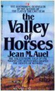 The Valley of the Horses (Earth's Children, #2) - Jean M. Auel