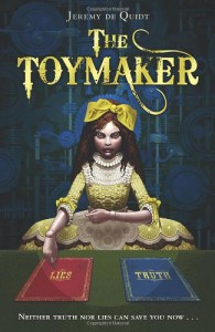 The Toymaker - Jeremy De Quidt, Gary Blythe