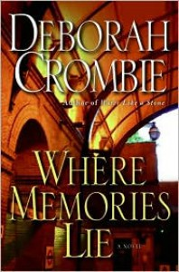 Where Memories Lie - Deborah Crombie