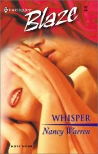 Whisper (Harlequin Blaze #47) - Nancy Warren
