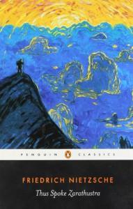Thus Spoke Zarathustra - Friedrich Nietzsche, R.J. Hollingdale, Walter Kaufmann