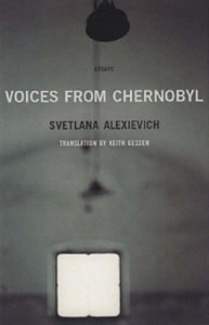 Voices from Chernobyl: The Oral History of a Nuclear Disaster - Сьвятлана Алексіевіч, Сьвятлана Алексіевіч, Keith Gessen