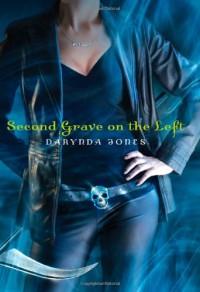 Second Grave on the Left - Darynda Jones, Lorelei King